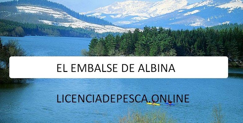 EMBALSE DE ALBINA